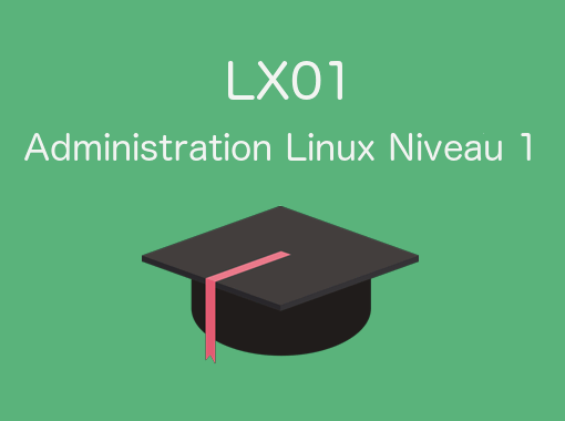 Formation Linux LX01